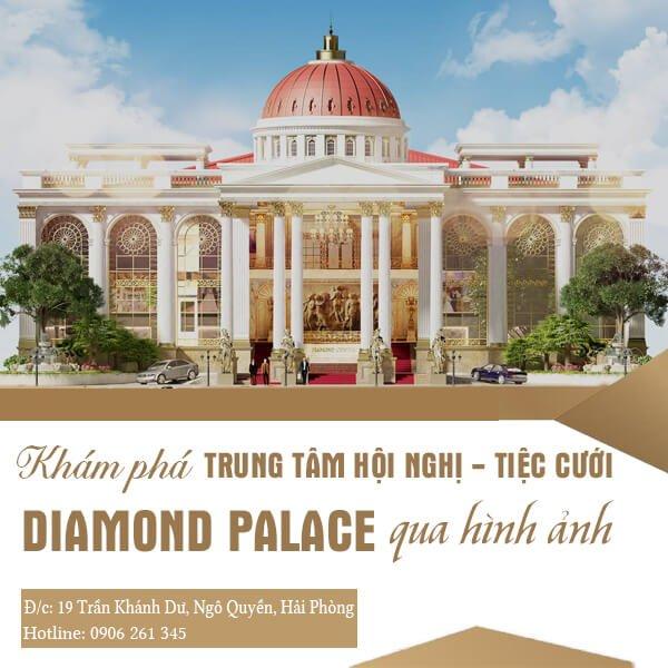 kham pha trung tam hoi nghi tiec cuoi diamond palace